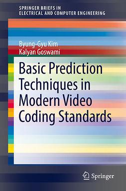Goswami, Kalyan - Basic Prediction Techniques in Modern Video Coding Standards, ebook