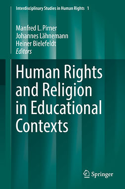 Bielefeldt, Heiner - Human Rights and Religion in Educational Contexts, ebook