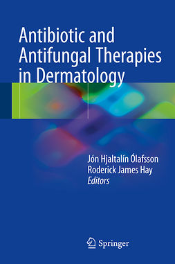 Hay, Roderick James - Antibiotic and Antifungal Therapies in Dermatology, ebook