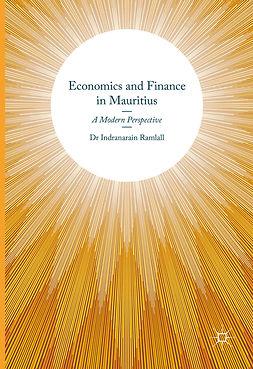 Ramlall, Indranarain - Economics and Finance in Mauritius, ebook