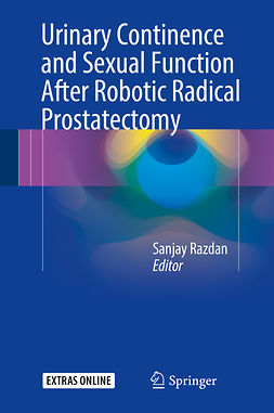 Razdan, Sanjay - Urinary Continence and Sexual Function After Robotic Radical Prostatectomy, ebook