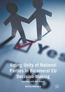 Mühlböck, Monika - Voting Unity of National Parties in Bicameral EU Decision-Making, ebook