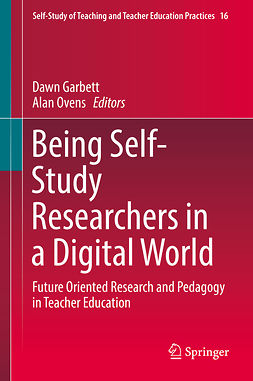 Garbett, Dawn - Being Self-Study Researchers in a Digital World, ebook