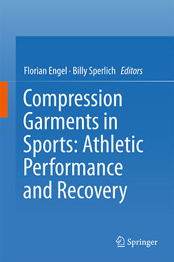 Engel, Florian - Compression Garments in Sports: Athletic Performance and Recovery, e-kirja