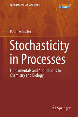 Schuster, Peter - Stochasticity in Processes, ebook