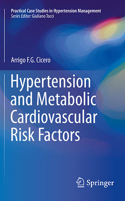 Cicero, Arrigo F. G. - Hypertension and Metabolic Cardiovascular Risk Factors, ebook