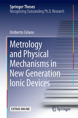 Celano, Umberto - Metrology and Physical Mechanisms in New Generation Ionic Devices, e-kirja