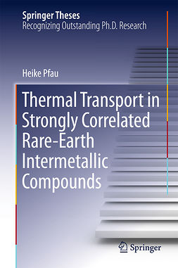 Pfau, Heike - Thermal Transport in Strongly Correlated Rare-Earth Intermetallic Compounds, ebook