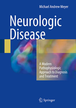 Meyer, Michael Andrew - Neurologic Disease, e-kirja