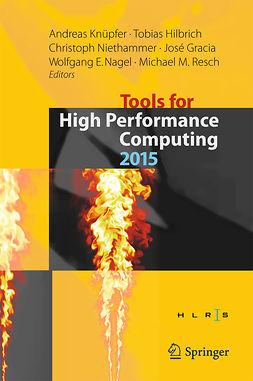 Gracia, José - Tools for High Performance Computing 2015, ebook