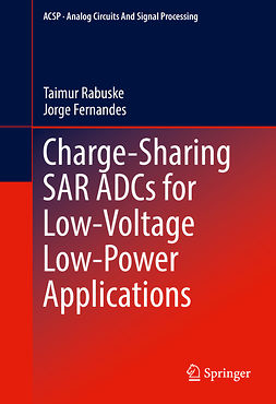 Fernandes, Jorge - Charge-Sharing SAR ADCs for Low-Voltage Low-Power Applications, ebook