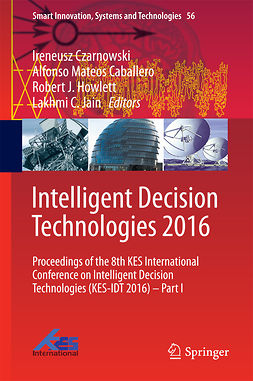 Caballero, Alfonso Mateos - Intelligent Decision Technologies 2016, ebook