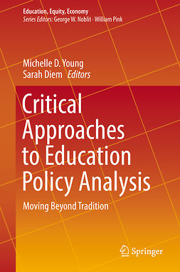 Diem, Sarah - Critical Approaches to Education Policy Analysis, e-bok