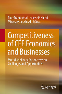 Jarosiński, Mirosław - Competitiveness of CEE Economies and Businesses, ebook