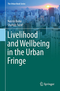 Banu, Nasrin - Livelihood and Wellbeing in the Urban Fringe, ebook