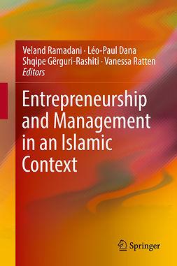 Dana, Léo-Paul - Entrepreneurship and Management in an Islamic Context, ebook