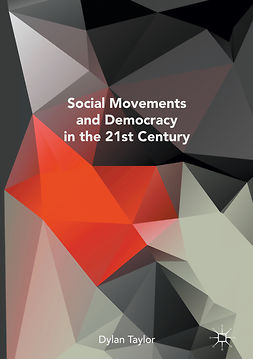 Taylor, Dylan - Social Movements and Democracy in the 21st Century, e-bok