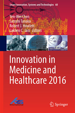 Chen, Yen-Wei - Innovation in Medicine and Healthcare 2016, ebook