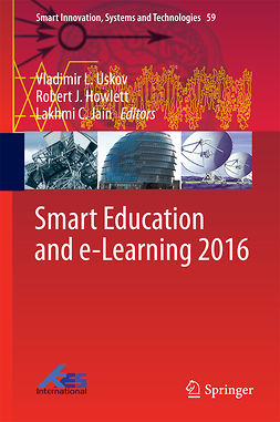 Howlett, Robert J. - Smart Education and e-Learning 2016, e-bok