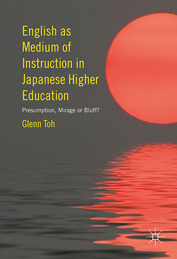 Toh, Glenn - English as Medium of Instruction in Japanese Higher Education, ebook