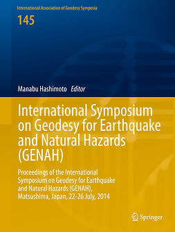 Hashimoto, Manabu - International Symposium on Geodesy for Earthquake and Natural Hazards (GENAH), ebook