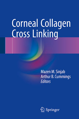 Cummings, Arthur B. - Corneal Collagen Cross Linking, ebook