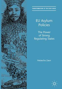 Zaun, Natascha - EU Asylum Policies, e-kirja