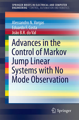 Costa, Eduardo F. - Advances in the Control of Markov Jump Linear Systems with No Mode Observation, ebook
