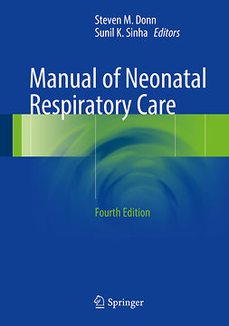Donn, Steven M. - Manual of Neonatal Respiratory Care, ebook