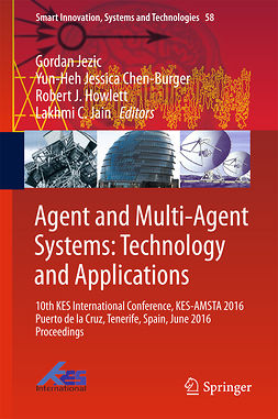 Chen-Burger, Yun-Heh Jessica - Agent and Multi-Agent Systems: Technology and Applications, ebook