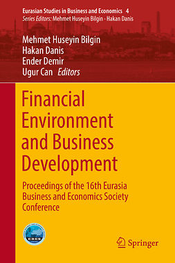 Bilgin, Mehmet Huseyin - Financial Environment and Business Development, e-kirja