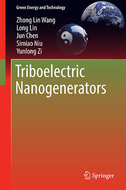 Chen, Jun - Triboelectric Nanogenerators, e-bok
