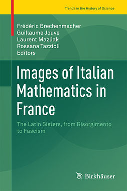 Brechenmacher, Frédéric - Images of Italian Mathematics in France, ebook