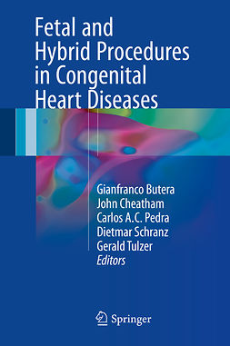 Butera, Gianfranco - Fetal and Hybrid Procedures in Congenital Heart Diseases, ebook