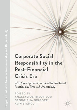 Grigore, Georgiana - Corporate Social Responsibility in the Post-Financial Crisis Era, e-bok