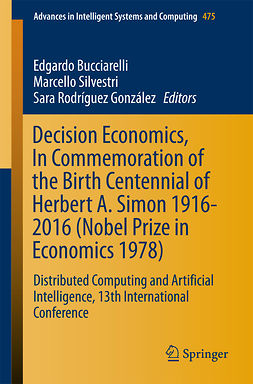 Bucciarelli, Edgardo - Decision Economics, In Commemoration of the Birth Centennial of Herbert A. Simon 1916-2016 (Nobel Prize in Economics 1978), ebook