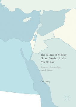 Szekely, Ora - The Politics of Militant Group Survival in the Middle East, ebook