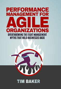 Baker, Tim - Performance Management for Agile Organizations, e-bok