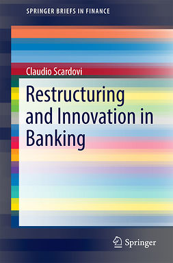 Scardovi, Claudio - Restructuring and Innovation in Banking, ebook