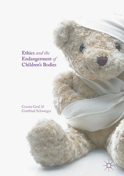 Graf, Gunter - Ethics and the Endangerment of Children's Bodies, e-bok