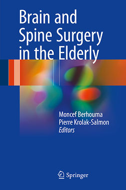 Berhouma, Moncef - Brain and Spine Surgery in the Elderly, ebook