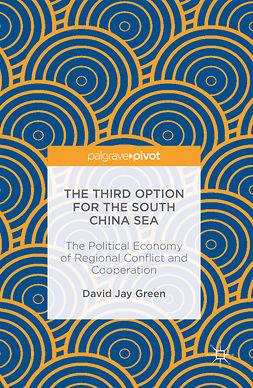 Green, David Jay - The Third Option for the South China Sea, ebook