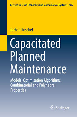 Kuschel, Torben - Capacitated Planned Maintenance, ebook