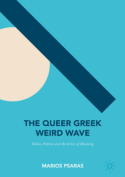 Psaras, Marios - The Queer Greek Weird Wave, e-bok