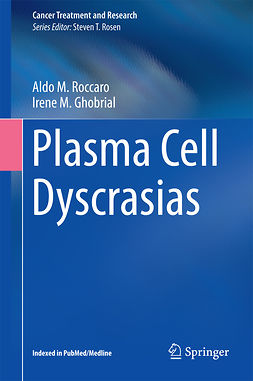 Ghobrial, Irene M. - Plasma Cell Dyscrasias, ebook