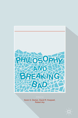 Arp, Robert - Philosophy and Breaking Bad, ebook