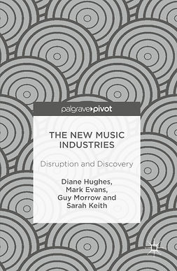 Evans, Mark - The New Music Industries, ebook