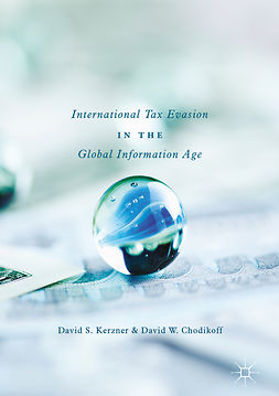 Chodikoff, David W. - International Tax Evasion in the Global Information Age, e-bok