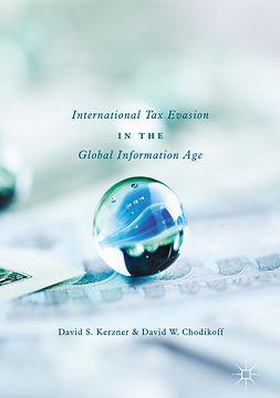 Chodikoff, David W. - International Tax Evasion in the Global Information Age, ebook