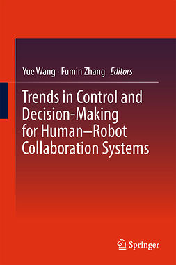 Wang, Yue - Trends in Control and Decision-Making for Human–Robot Collaboration Systems, ebook